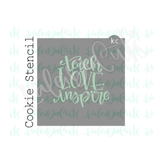 Teach Love Inspire Stencil - 4 inch design