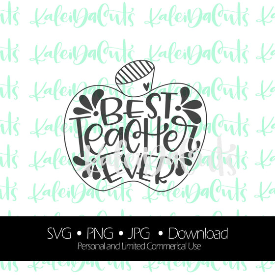 Best Teacher Ever Digital Download.