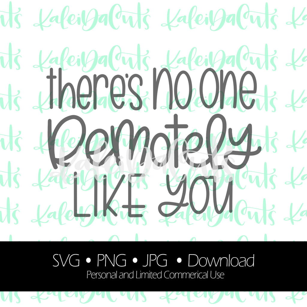 There's No One Remotely Like You - Digital Download.