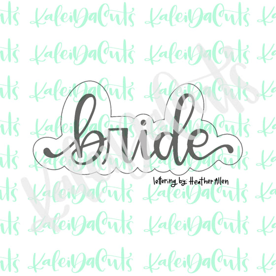 Bride 2 Lettering Cookie Cutter