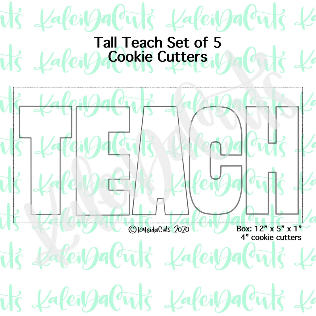 Tall TEACH Cookie Cutters Set of 5