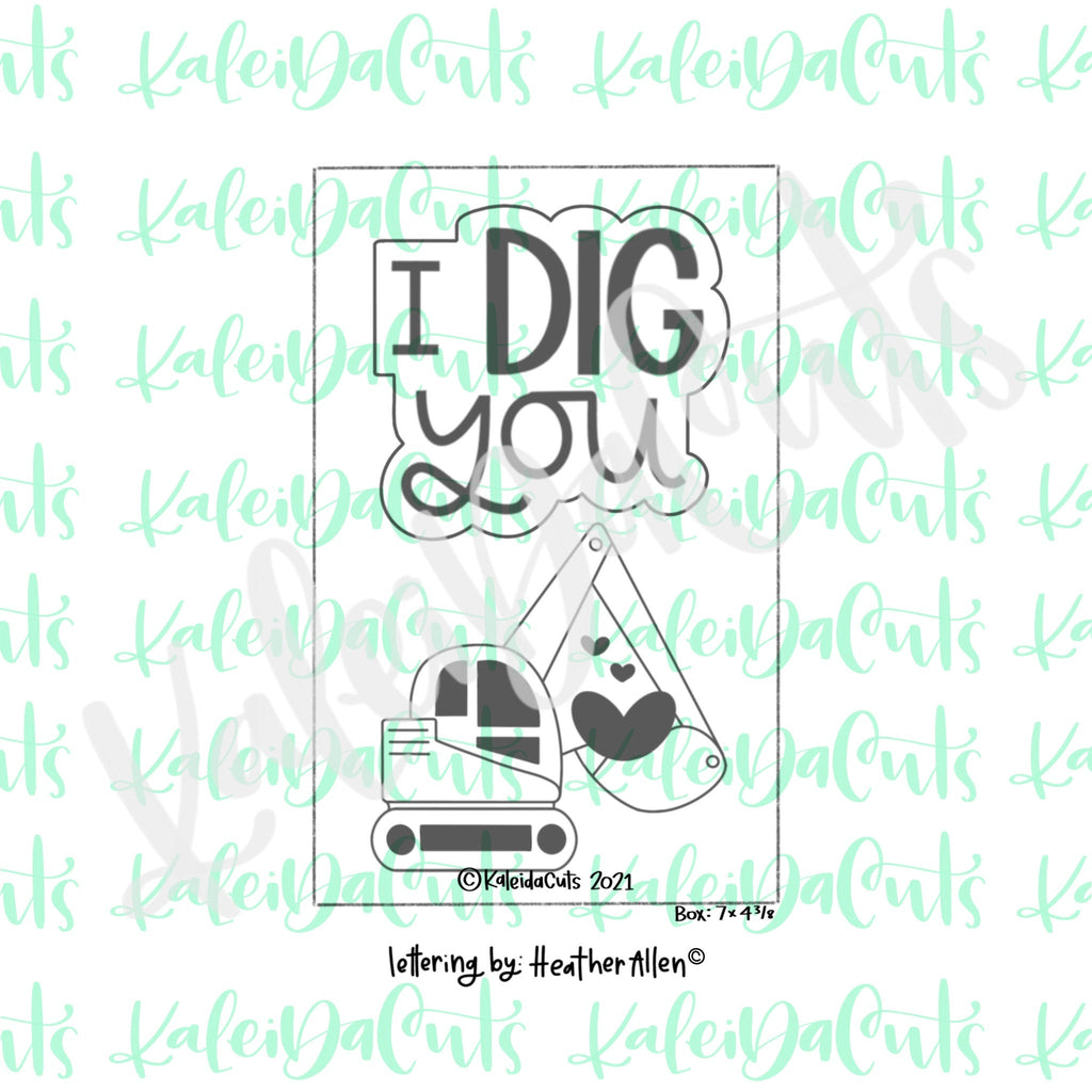 I Dig You Cookie Cutter - Set of 2