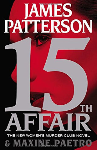 15th Affair (Women's Murder Club) by James Patterson and Maxine Paetro - A Novel Nook