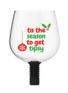Guzzle Buddy 2GO Unbreakable - Tritan Plastic Wine Bottle Glass 'Tis the Season to Get Tipsy'