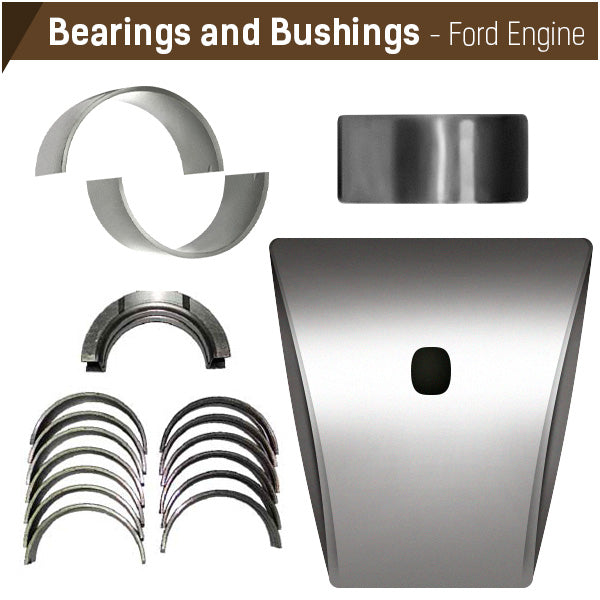 Ford Engine Bearings and Bushings