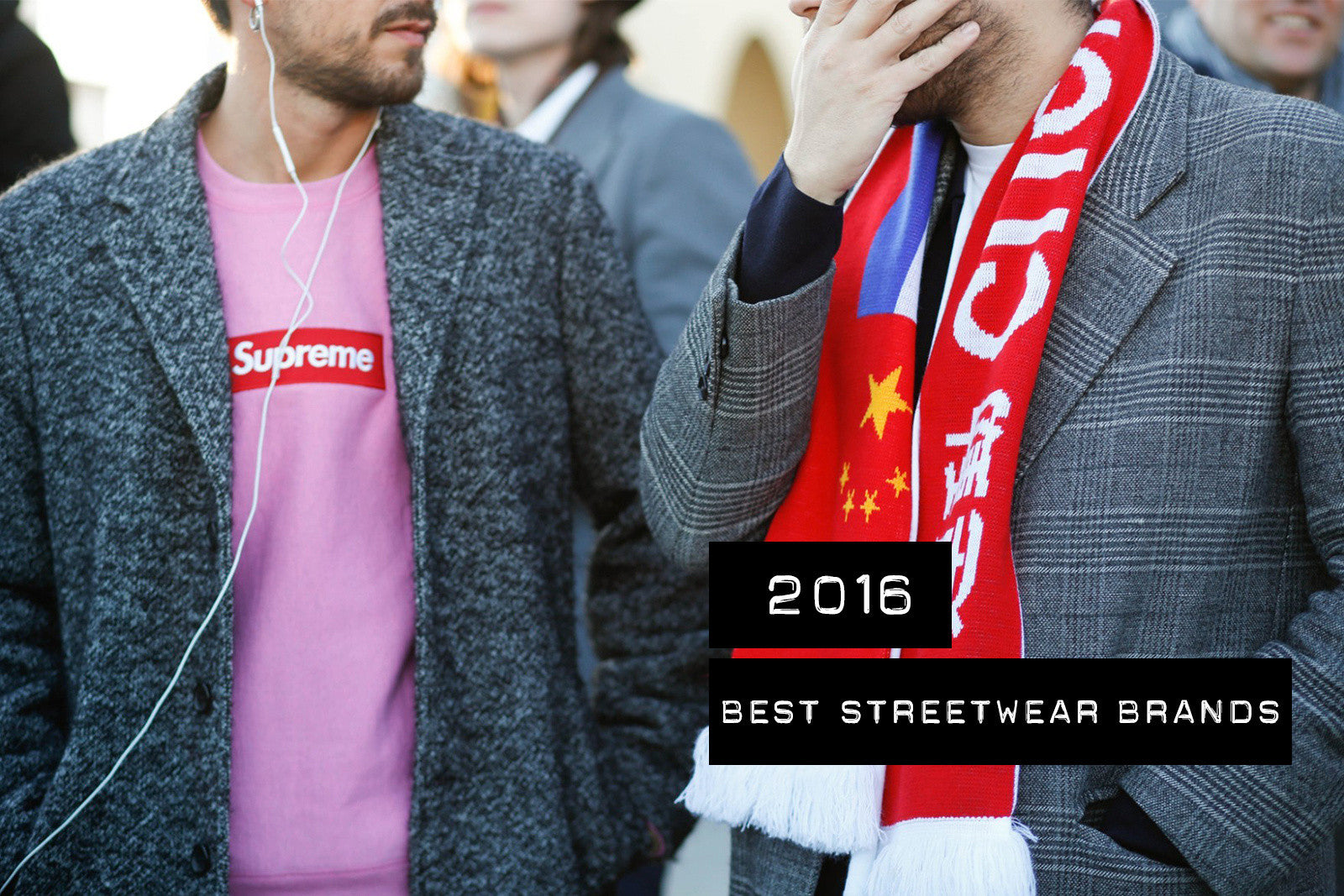 The Best Streetwear Brands of 2016