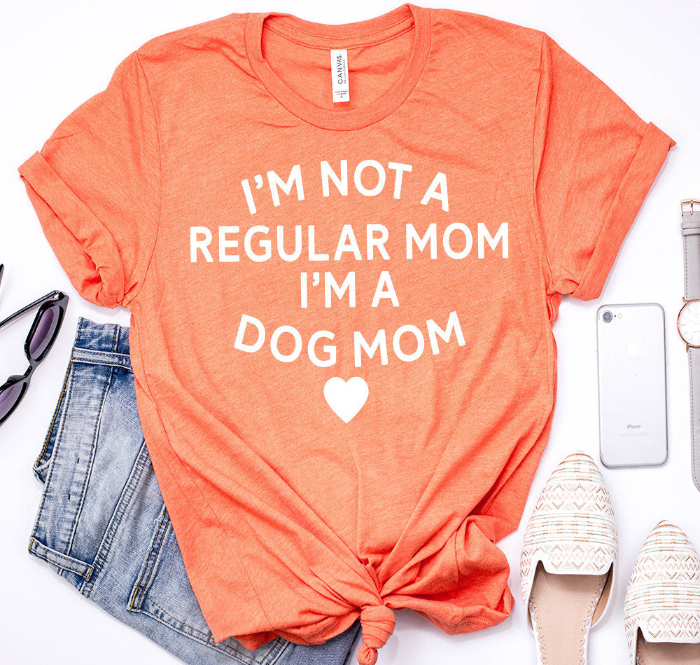Womens dog mom tshirt - dogmom shirt - dog mom tee - im not a regular mom im a dog mom shirt
