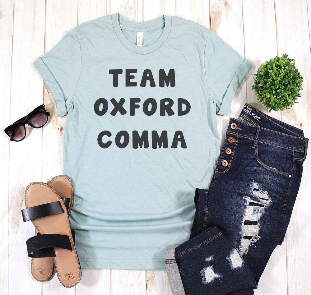 team oxford comma shirt funny cute trending gift womens mens grammar grammatically correct teacher shirts teaching back to school college