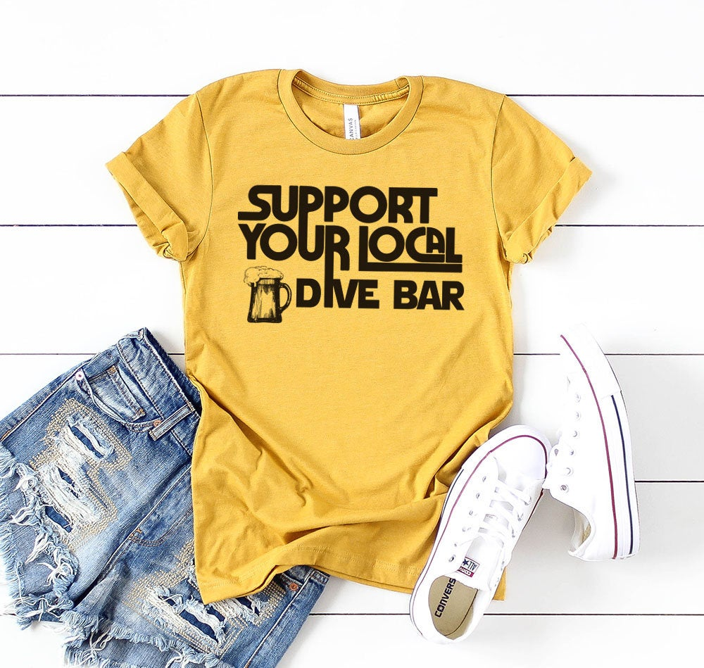 Womens Drinking Shirts Support Local Drive Bar Cute trending drinking tops drunk drink group bachelorette bar crawl tees t-shirts shirt