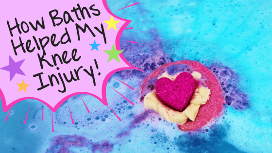 Take Time For Yourself | How Baths Helped My Knee Injury!