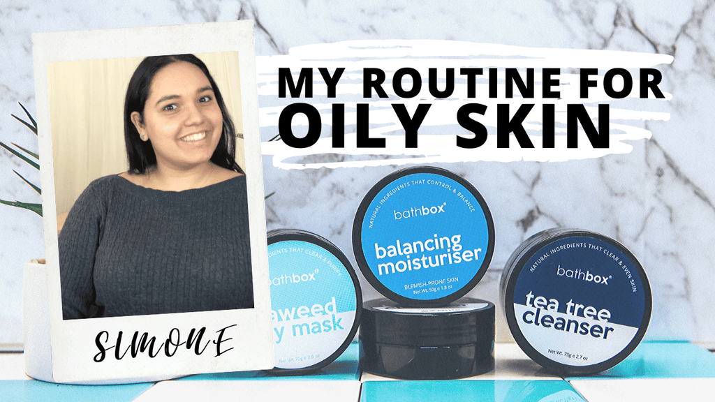 Oily Skin Care Routine