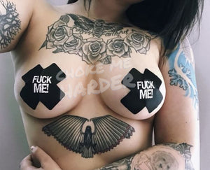 Fuck Me Pasties - CHOKE ME HARDER