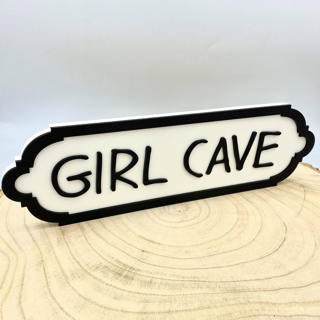 Girl Cave. Small Acrylic Street Sign. Road Sign, waterproof, indoors, outdoors, freestanding
