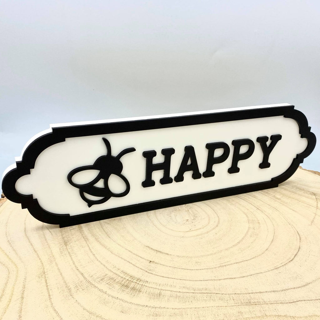 Bee Happy. Small Acrylic Street Sign. Road Sign, waterproof, indoors, outdoors, freestanding