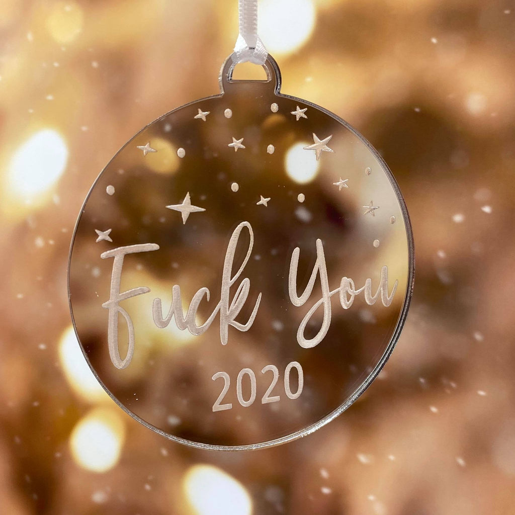 F@#K YOU 2020 CHRISTMAS DECORATION BAUBLE