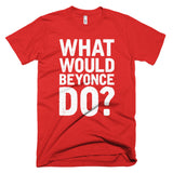 What Would Beyonce Do? White Print - Short sleeve men's t-shirt - Creature Collective