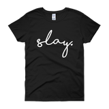 Slay - Women's short sleeve t-shirt