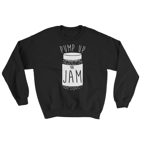 Pump up the Jame Music Note Jelly - Sweatshirt