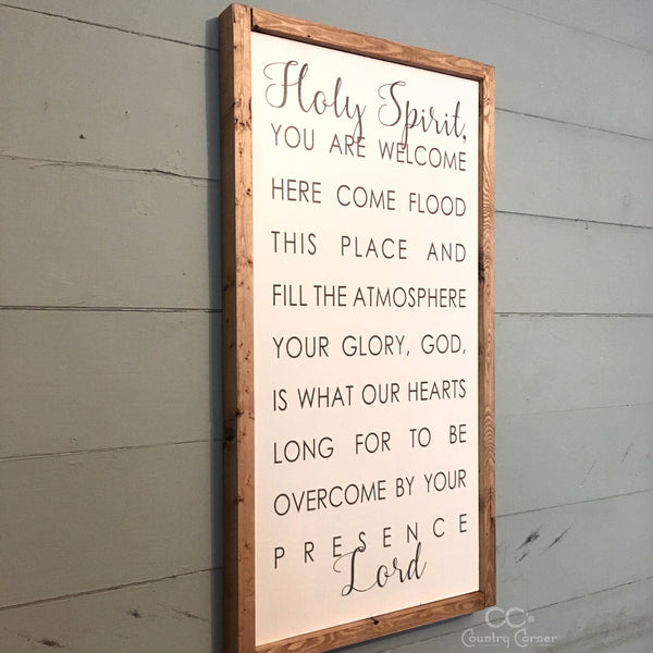 Holy Spirit You Are Welcome Sign