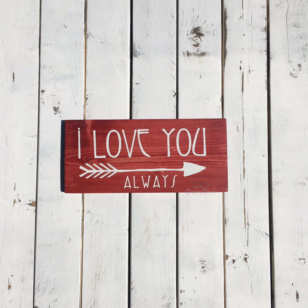 I Love You Always | Wood Sign