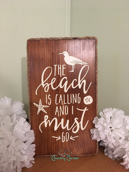 Beach is Calling Wood Sign
