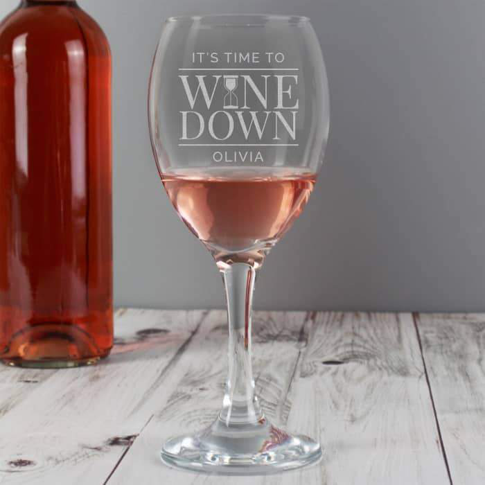 'It's Time to Wine Down' Wine Glass