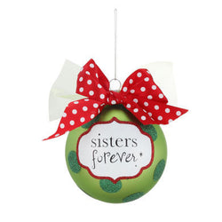 Sisters Forever Holiday Ornament