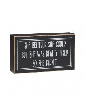 Really Tired | Box Sign