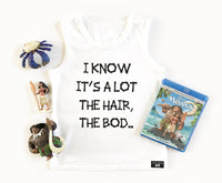 Moana - The Hair, The Bod Maui Inspired Tank- White