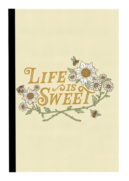 Life is Sweet Notebook