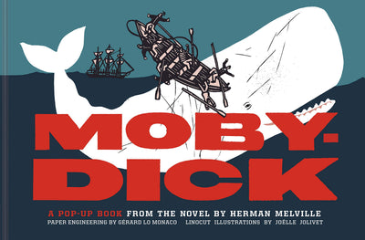 Moby-Dick: A Pop-Up Book from the Novel
