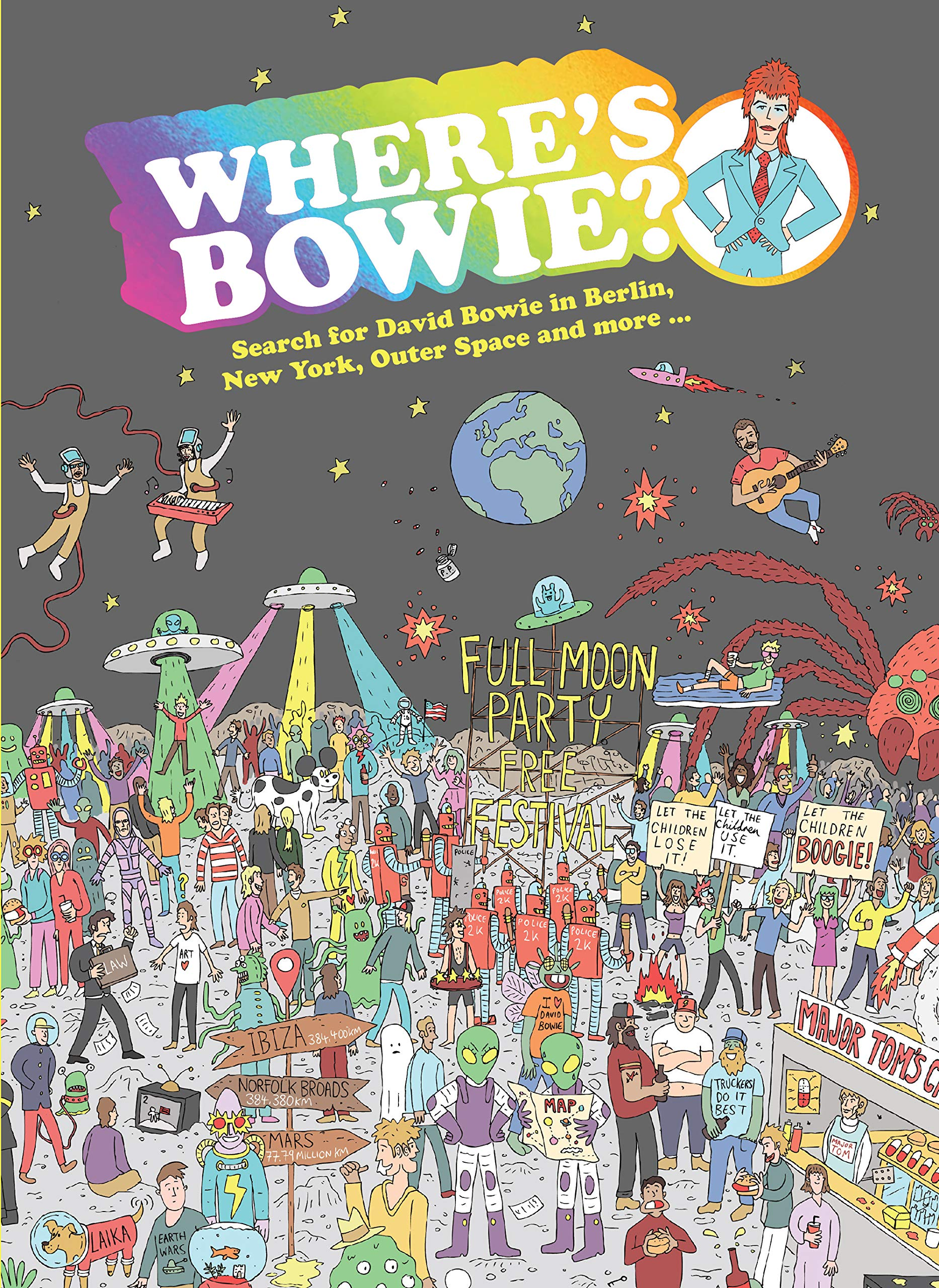 Where's Bowie?: Search for David Bowie in Berlin, New York, Outer Space and more...