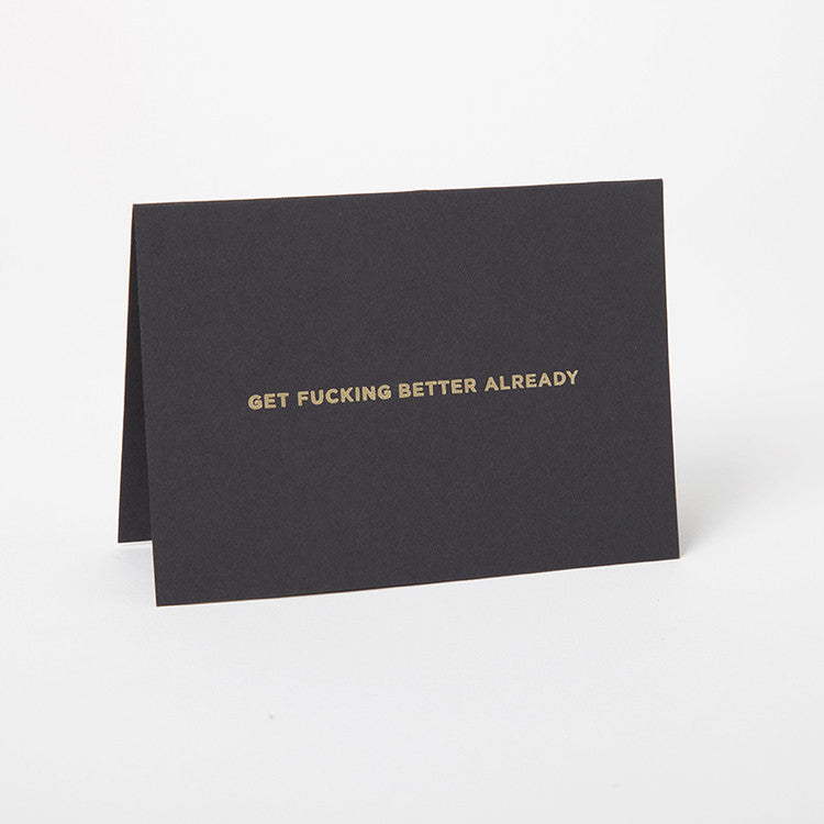 Hand Stamped Greeting Card - Fucking Better