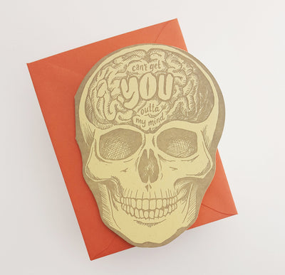 Can't Get You Outta My Mind Skull Card