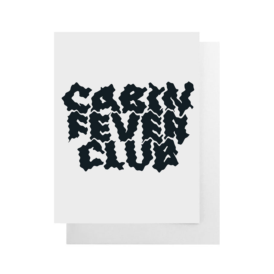 Cabin Fever Card
