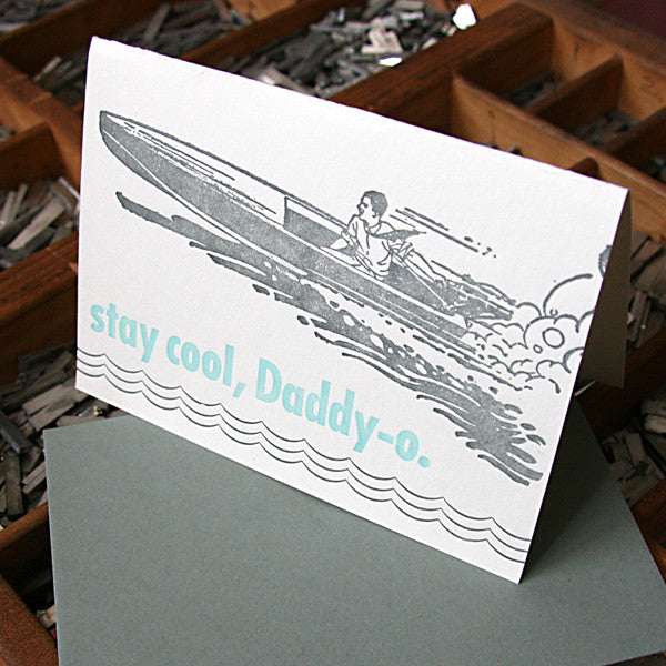 Stay Cool, Daddy-O Card