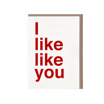 I Like Like You Card