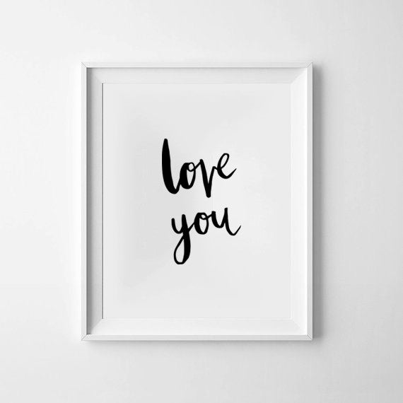 'Love You' Monochrome Print