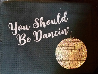 You Should Be Dancin' Travel Cosmetic Bag