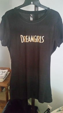 DreamGirls Ladies Tshirt