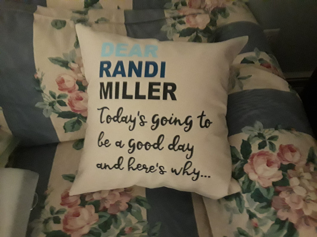 Dear ______ Today is going ...  Dear Evan Hansen PILLOW Cover