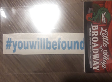 You Will Be Found Decal - FREE SHIPPING