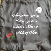 All I Ask of You Pillowcase - Phantom