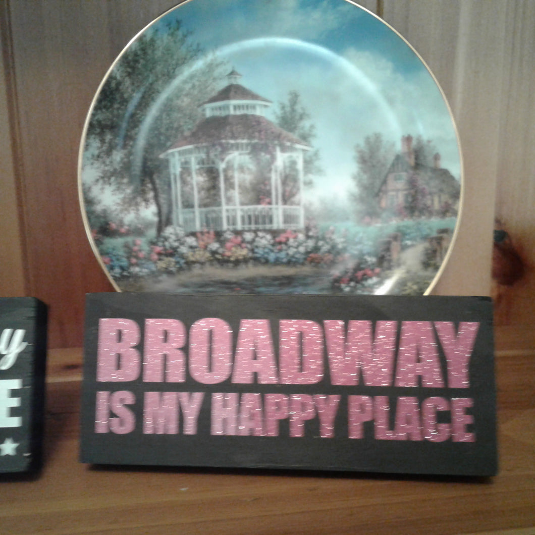 Broadway Is My Happy Place - Pink Glitter