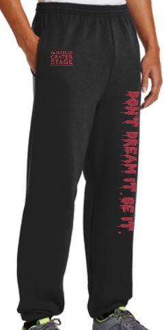 Don't Dream It. Be It.  Sweatpants - Elastic Bottom