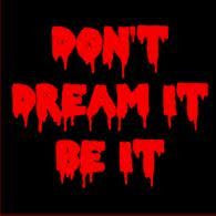 Rocky Horror - Dont Dream It Be It - Small Sign