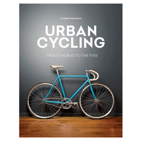 Mitchell Beazley - Urban Cycling - Laurent Belando - Les Facteurs