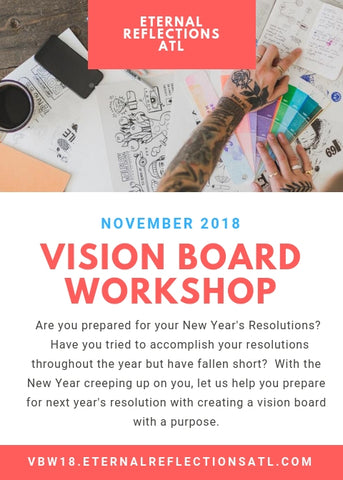 Vision Board Workshop - Eternal Reflections ATL