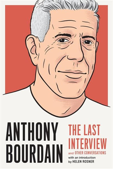 ANTHONY BOURDAIN LAST INTERVIE