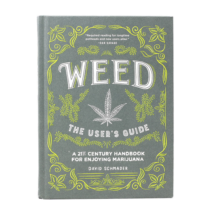 WEED: THE USERS GUIDE
